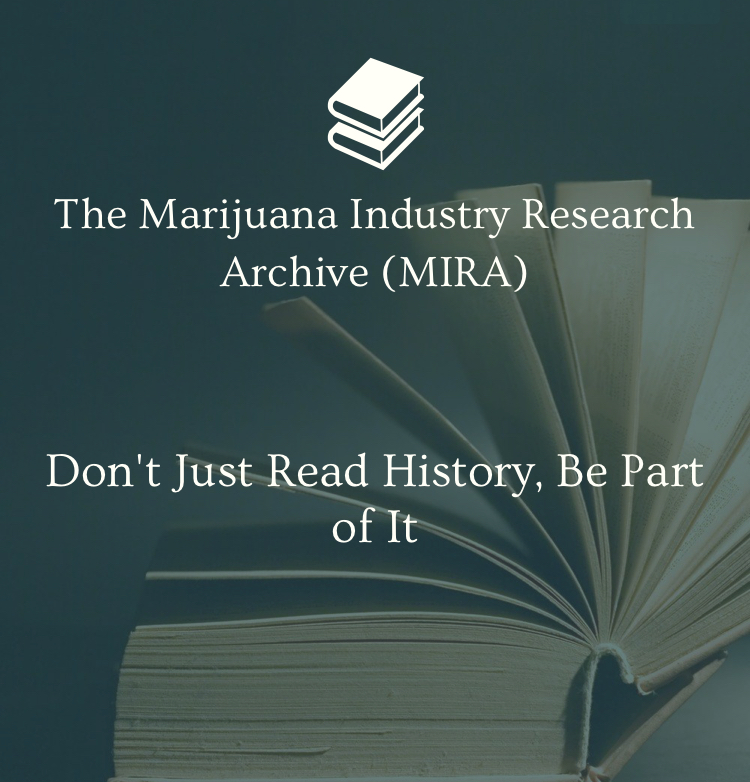 The M.I.R.A. Project preserving Cannabis Industry History